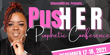PusHER Prophetic Conference 2021 tickets