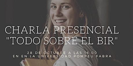 """Charla Presencial - """"Todo sobre el BIR"""" - Barcelona entradas"""