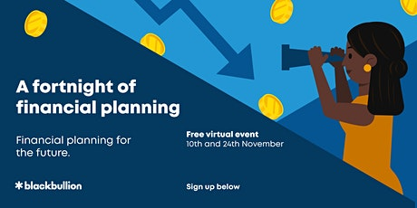 Student Financial Planning Fortnight 2021 [student event] tickets