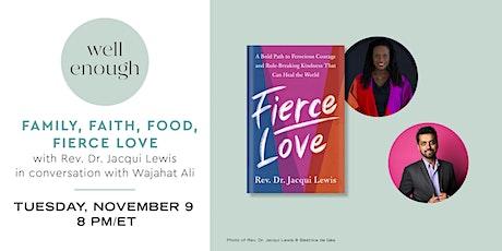 Well Enough: Family, Faith, Food, Fierce Love tickets