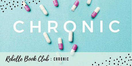 Rebelle Community - Book Discussion (Chronic) tickets