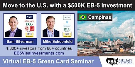 Campinas EB-5 American Green Card Virtual Seminar tickets