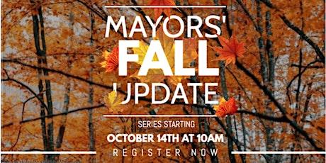 Mayors' Fall Update Series - Episode Four Mayor Bill Steele tickets