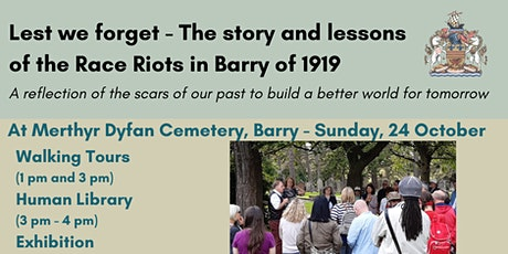 Lest we forget -  The stories & lessons of the  Race Riots in Barry of1919 tickets