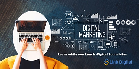 Digital Marketing - Free Online Lunchtime Learning tickets