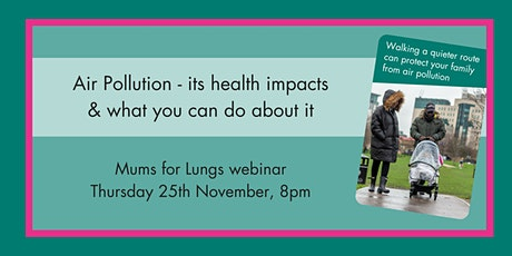 Air Pollution - its health impacts, and what you can do about it tickets
