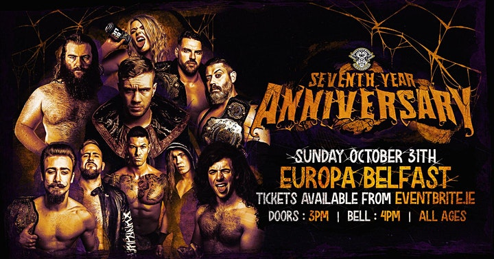 """Over The Top Wrestling Presents"""" Seventh Year Anniversary """" BELFAST image"""