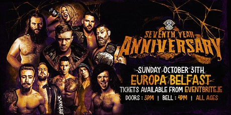 """Over The Top Wrestling Presents"""" Seventh Year Anniversary """" BELFAST tickets"""