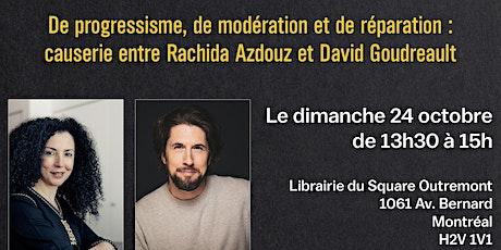 Causerie entre Rachida Azdouz et David Goudreault tickets