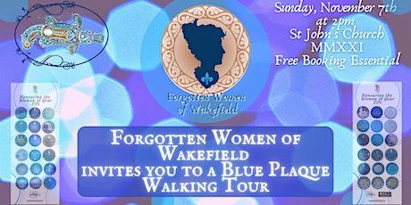Forgotten Women of Wakefield Blue Plaque Trail tickets