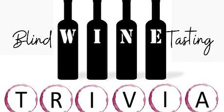 Blind Wine Tasting & Trivia tickets