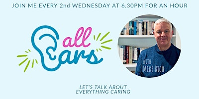 All Ears – Chat with Mike Rich