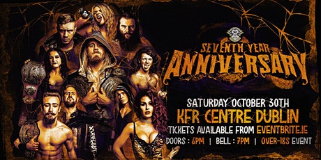 """Over The Top Wrestling Presents """"Seventh Year Anniversary """" DUBLIN tickets"""