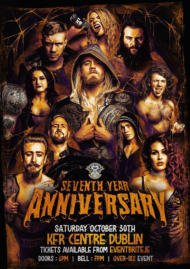 """Over The Top Wrestling Presents """"Seventh Year Anniversary """" DUBLIN image"""