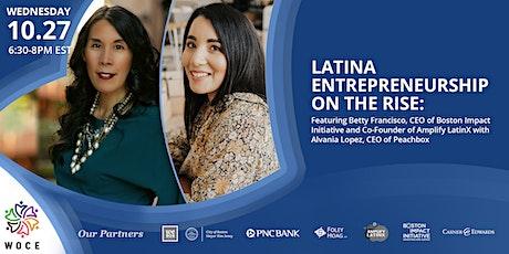 WOCE Presents:  Latina Entrepreneurship on the Rise tickets