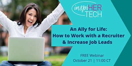An Ally for Life: How to Work with a Recruiter & Increase Job Leads Tickets