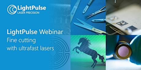 LightPulse Webinar - Fine cutting tickets