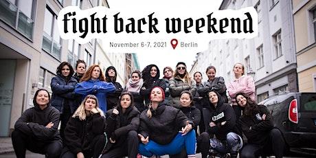 Fight Back Weekend Berlin - Kampfsport & Selbstverteidigung für Frauen tickets