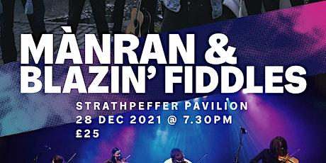 Mànran & Blazin' Fiddles live at Strathpeffer Pavilion tickets