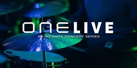 ONE Live... An Intimate Concert Series tickets