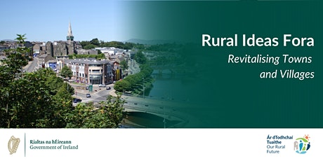Rural Ideas Fora - Revitalising Towns and Villages tickets