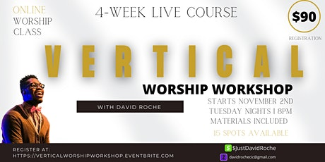 Vertical Worship Workshop with David Roche tickets