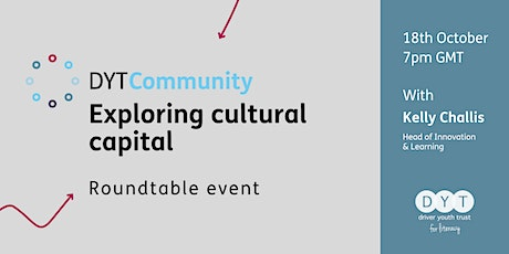 DYT Community roundtable: Exploring cultural capital tickets