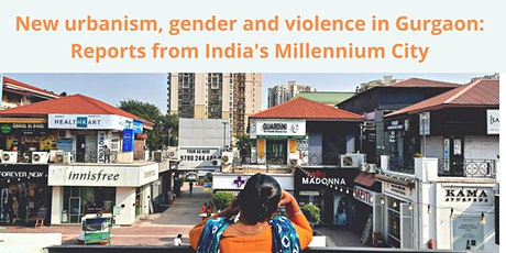 New Urbanism, Gender and Violence in Gurgaon tickets