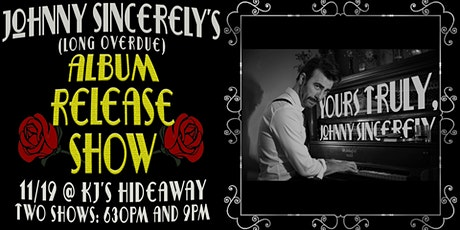 Johnny Sincerely Album Release Show tickets