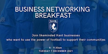 Kent FA Business Networking Breakfast tickets