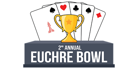 2nd Annual Euchre Bowl tickets