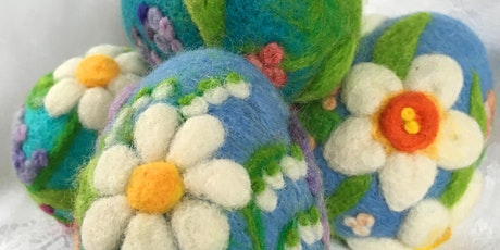 Decorated Easter Eggs: Needle Felting Workshop Morning Session tickets