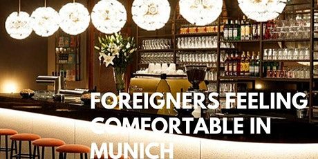 Meetup Foreigners Feeling Comfortable in Munich Tickets