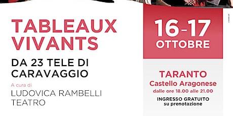 Tableaux Vivants - Caravaggio biglietti