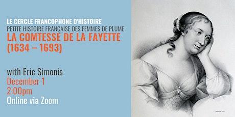 Le Cercle Francophone d'Histoire: La Comtesse de la Fayette billets
