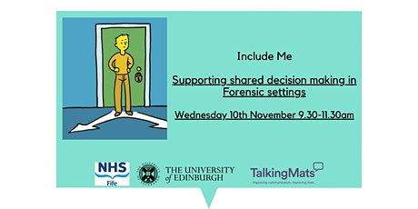 Include Me: Suporting shared decision making in forensic settings tickets