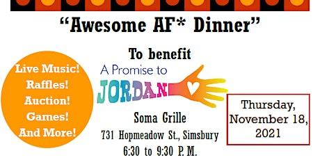Awesome AF* Dinner tickets