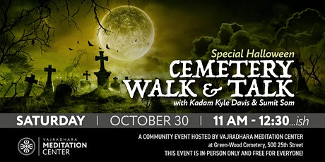 Green-Wood Cemetery Walk and Talk A Special Community Event 10/30/21 tickets