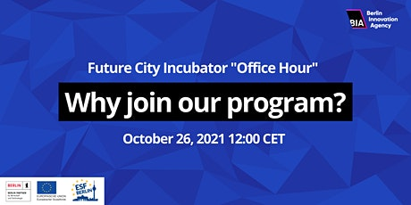 "Future City Incubator  ""Office Hour"" Tickets"