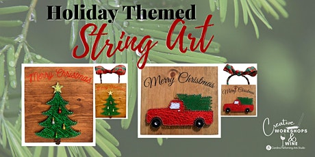 Holiday Themed String Art - Creative Workshop & Wine tickets