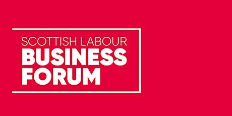 Scottish Labour Business Forum - Construction Virtual Roundtable tickets