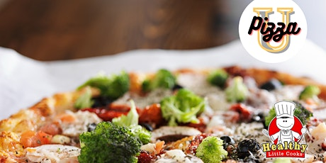 """""""Pizza University"""" Healthy Cooking Class with Healthy Little Cooks tickets"""