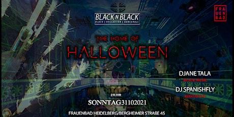 THE HOME OF HALLOWEEN | BLACK N BLACK / FRAUENBAD HEIDELBERG tickets