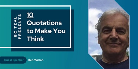 Ten Quotations to Make You Think tickets