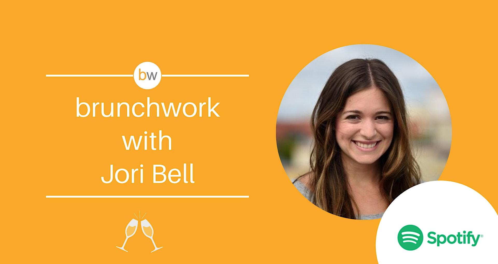 brunchwork w/ Jori Bell (Spotify)