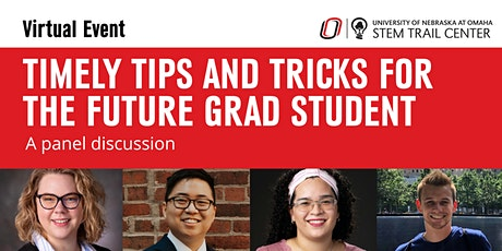 Timely Tips and Tricks for the Future Graduate Student: A Panel Discussion tickets