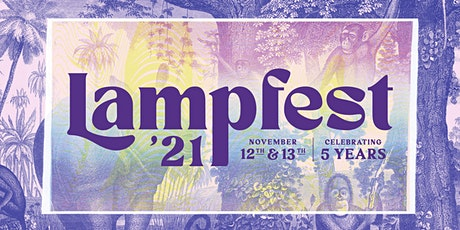 Lampfest 2021: Celebrating Five Years of Lamplighter tickets