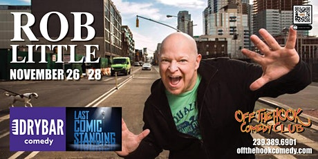 Comedian Rob Little Live in Naples, Florida! tickets
