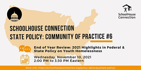SchoolHouse Connection State Policy: Community of Practice #6 tickets