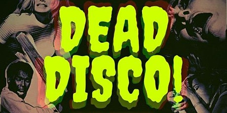 Dead Disco! tickets